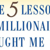 """Review: """"The 5 Lessons a Millionaire Taught Me"""" by Richard Paul Evans"""