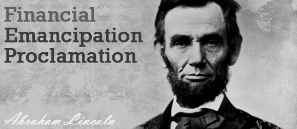 Financial Emancipation Proclamation